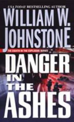 Danger In The Ashes (Paperback)