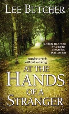 At The Hands Of A Stranger (Paperback)