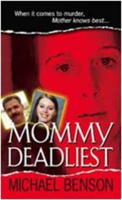 Mommy Deadliest (Paperback)