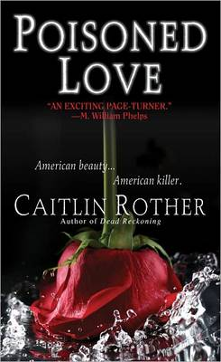 Poisoned Love: American Beauty. American Killer (Paperback)