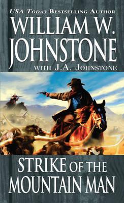 Strike Of The Mountain Man (Paperback)