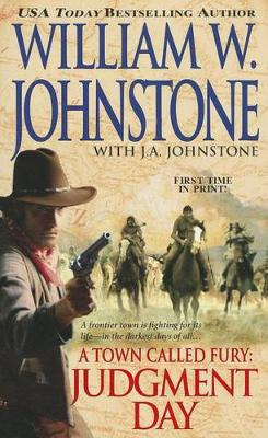 A Town Called Fury: Judgement Day (Paperback)