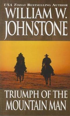 Triumph Of The Mountain Man (Paperback)