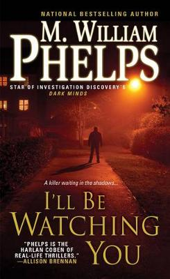 I'll Be Watching You (Paperback)