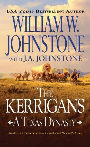 The Kerrigans: A Texas Dynasty (Paperback)