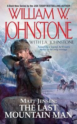 Matt Jensen, The Last Mountain Man (Paperback)