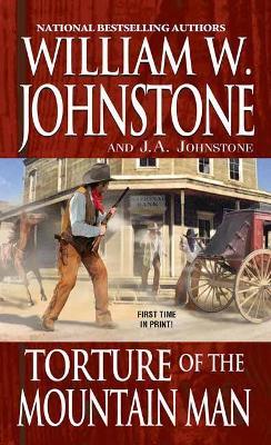 Torture of the Mountain Man - Mountain Man (Paperback)