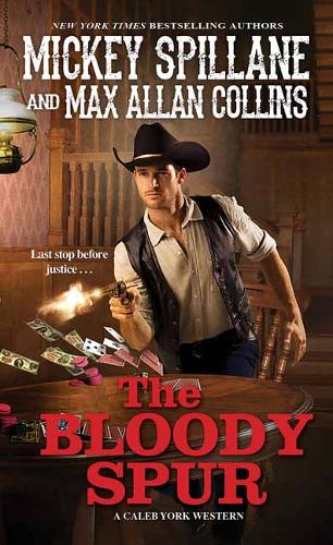 The Bloody Spur - A Caleb York Western (Paperback)