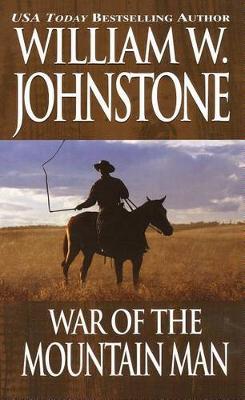 War Of The Mountain Man (Paperback)