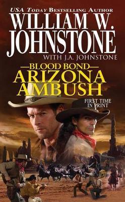 Blood Bond 15: Arizona Ambush (Paperback)