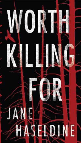 Worth Killing For - Julia Gooden Mystery, A (Paperback)