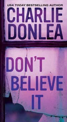 Don't Believe It (Paperback)
