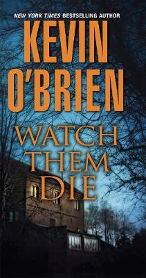 Watch Them Die (Paperback)