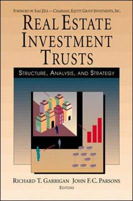 Real Estate Investment Trusts: Structure, Analysis and Strategy (Hardback)