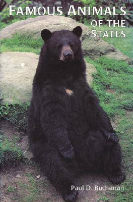 Famous Animals of the States: True-to-Life Tales of the Most Unusual Beasts of the 50 States, Puerto Rico and the District of Columbia (Paperback)