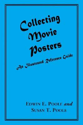 Movie Posters: An Illustrated Guide to Collecting (Paperback)