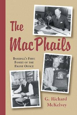McPhails: Baseball's First Family on the Front-office (Paperback)