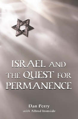 Israel and the Quest for Permanence (Paperback)