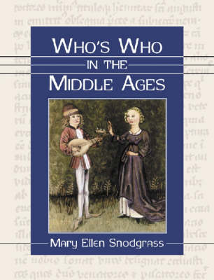 Who's Who in the Middle Ages (Hardback)