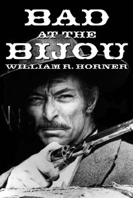 Bad at the Bijou (Paperback)