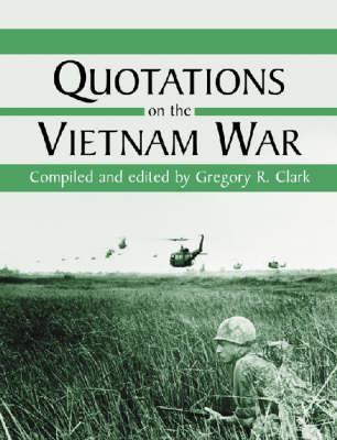Quotations on the Vietnam War (Hardback)