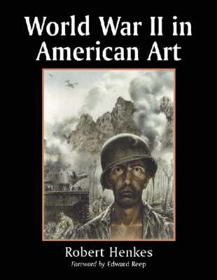 World War II in American Art (Paperback)