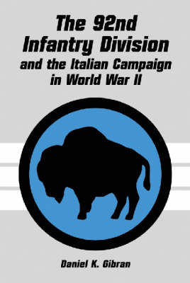 The 92nd Infantry Division and the Italian Campaign in World War II (Paperback)