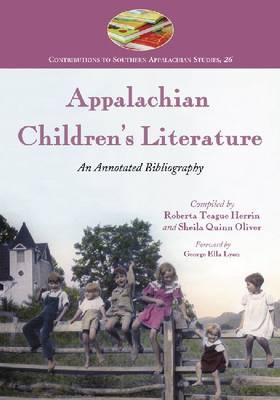Appalachian Children's Literature: An Annotated Bibliography (Paperback)