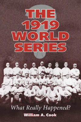 The 1919 World Series: What Really Happened? (Paperback)