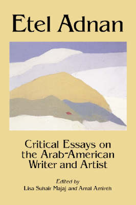 Etel Adnam: Critical Essays on the Arab-American Writer and Artist (Paperback)