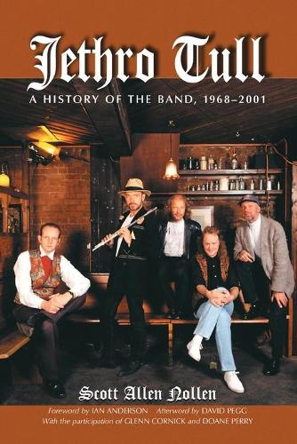 Jethro Tull: A History of the Band 1968-2001 (Paperback)