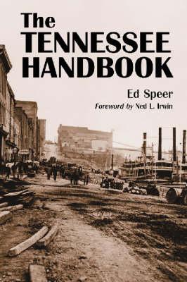 Handbook of Tennessee History (Hardback)
