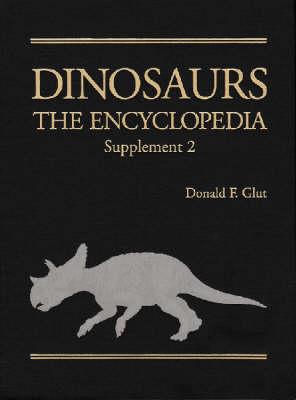 Dinosaurs: The Encyclopedia, Supplement 2 (Hardback)