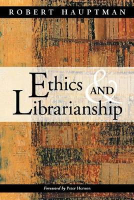 Ethics and Librarianship (Paperback)
