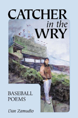 Catcher in the Wry: Baseball Poems (Paperback)
