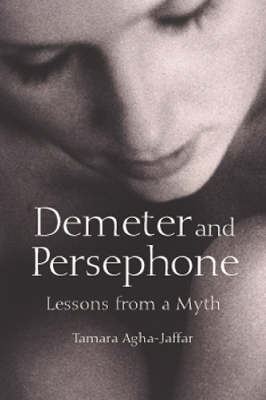 Demeter and Persephone: Lessons from a Myth (Paperback)