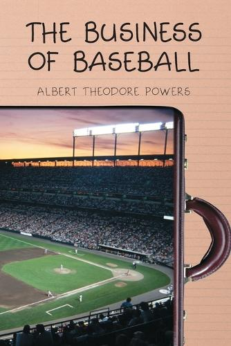 The Business of Baseball (Paperback)