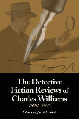 The Detective Fiction Reviews of Charles Williams, 1930-1935 (Paperback)