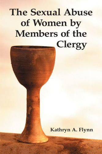 The Sexual Abuse of Women by Members of the Clergy (Paperback)