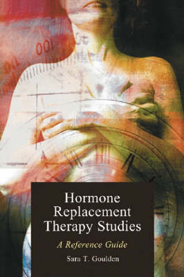 Hormone Replacement Therapy Studies: A Reference Guide (Paperback)