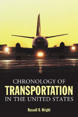 Chronology of Transportation in the United States (Paperback)
