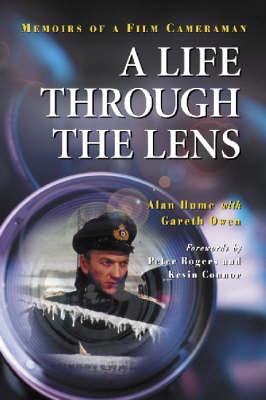 A Life Through the Lens: Memoirs of a Film Cameraman (Paperback)