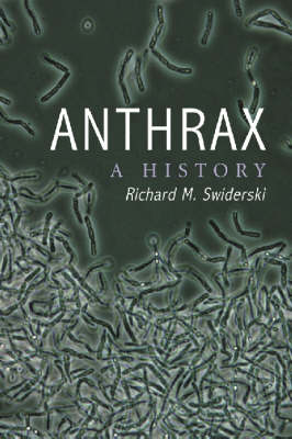 Anthrax: A History (Paperback)
