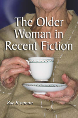 The Older Woman in Recent Fiction (Paperback)
