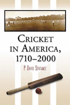 Cricket in America, 1710-2000 (Paperback)