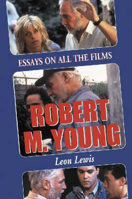 Robert M. Young: Essays on the Films (Paperback)
