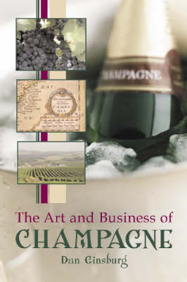 The Art and Business of Champagne (Paperback)