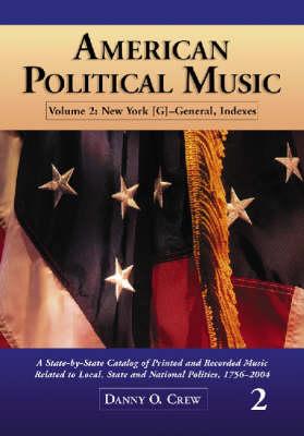 American Political Music: American Political Music H-Q v. 2 (Paperback)