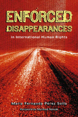 Enforced Disappearances in International Human Rights (Paperback)