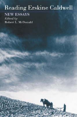 Reading Erskine Caldwell: New Essays (Paperback)